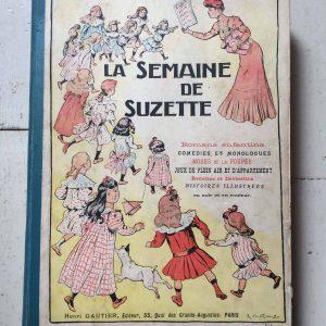 La semaine de Suzette 1911 Année complète Librairie Gautier