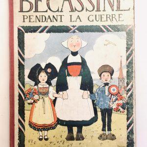 BECASSINE pendant la guerre – Illustrations de J. Pinchon – Gautier et Languereau