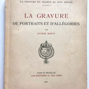 La Gravure de portraits et d'allégories par Eugène BOUVY