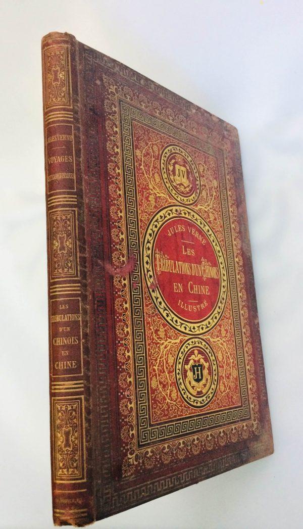Livre De Jules Verne Une Édition Originale Éditée Chez Hetzel Les Tribulations D'un Chinois En Chine