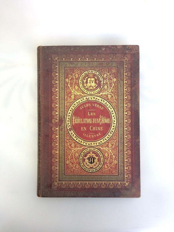Livre De Jules Verne Une Édition Originale Éditée Chez Hetzel Les Tribulations D'un Chinois En Chine Face