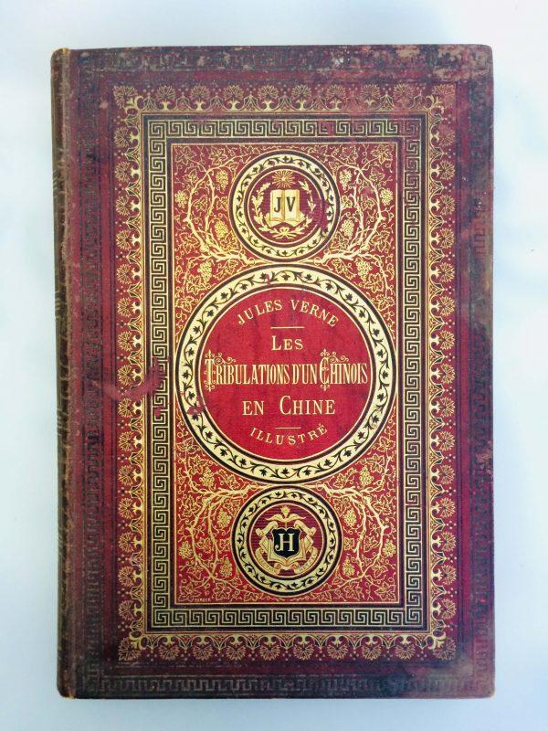 Livre De Jules Verne Une Édition Originale Éditée Chez Hetzel En 1880 Les Tribulations D'un Chinois En Chine